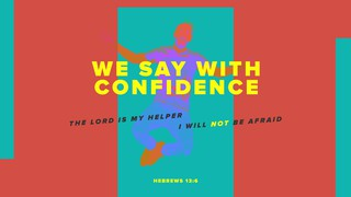Hebrews 13:6 Sermon