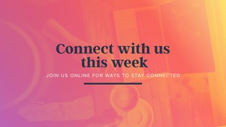 Connect This Week Sermon