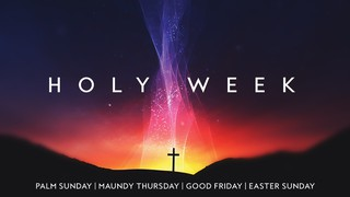 Holy Week Glow Sermon Series