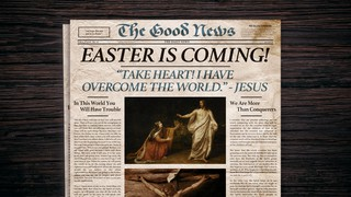Easter Is Coming News Sermon