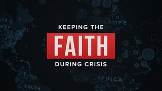 Faith During Crisis Sermon
