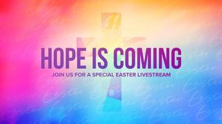 Hope Is Coming Sermon