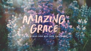 Amazing Grace Sermon