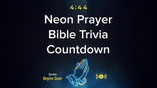Neon Prayer Trivia Countdown