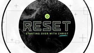 Reset Sermon