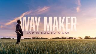 Way Maker Sermon