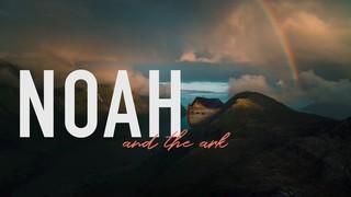 Noah And The Ark Sermon