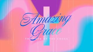 Gods Amazing Grace Sermon