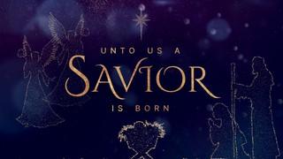 Unto Us Savior Sermon