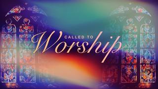 Called To Worship Sermon