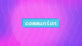 Summer Vibes Communion