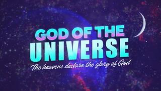 God Of The Universe Sermon