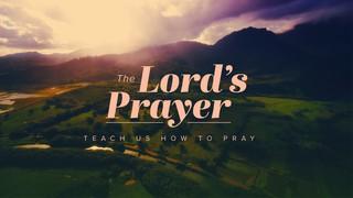 Lord's Prayer Sermon