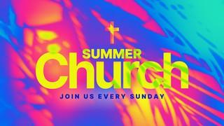 Summer Church Vibrant Sermon