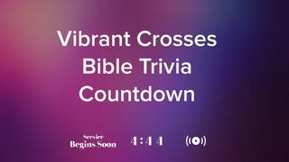 Vibrant Crosses Trivia Countdown