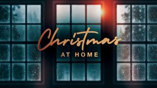 Christmas At Home Sermon